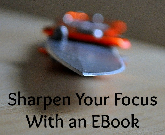Ebooks to Hone Your Focus