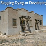 Blogging - dying or developing?