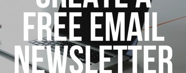 Creating a Free Newsletter for Your Blog with Mailchimp